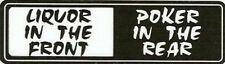 Motorcycle Sticker for Helmets or toolbox #718 Liquor in the front Poker in the