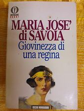 LIBRO MARIA JOSE' DI SAVOIA - GIOVINEZZA DI UNA REGINA - MONDADORI 1991