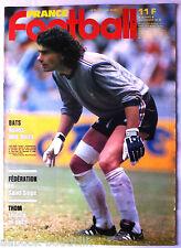 FRANCE FOOTBALL du 18/11/1986; Joël Bats/ Vie de Château de la fédération/ Diego