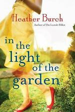 In the Light of the Garden (Paperback or Softback)