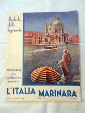 Rivista L'ITALIA MARINARA Anno XXXVII N° 9 Sett 1936-XIV Lega Navale