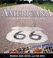 Roadside Americana by Michael Karl Witzel and Tim Steil (2003, Paperback, Rev...