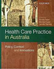 Health Care Practice in Australia: Policy, Context and Innovations USED (VG)