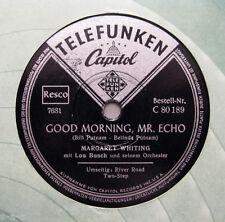 Margaret Whiting - Good Morning Mr.Echo / River Road Two Step Telefunken (228)