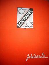 CATALOGUE , DEPLIANT POSTE RADIO SOCRADEL ( ref 74 )