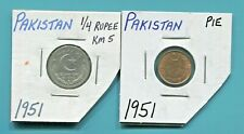PAKISTAN - TWO BEAUTIFUL HISTORICAL 1951 COINS, PIE AND 1/4 RUPEE