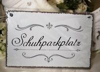 Wandbild Schuhparkplatz Textschild Schild Blechschild Spruch Vintage Shabby 20cm