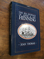 The Sea Journals of Annie & Amy Henning  - Joan Thomas HC DJ