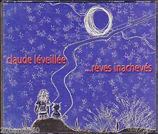 CLAUDE LEVEILLEE REVES INACHEVES  1998 AUBE 776693029924