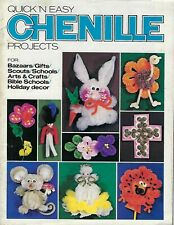 Quick 'N Easy Chenille Projects Arts & Crafts for Kids Vintage Craft Book