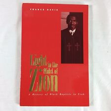 Light in the Midst of Zion History of Black Baptists in Utah France Davis SIGNED