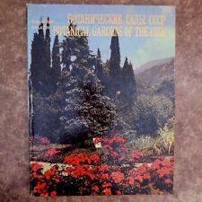 1984- Ботанические Сады СССР; Soviet USSR Botanical Gardens- RUSSIAN & ENGLISH