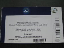 ROBBIE WILLIAMS  O2 LONDON  08/07/2014 TICKET