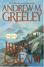 Irish Cream: A Nuala Anne McGrail Novel  by Andrew M. Greeley hardcover dj 1st