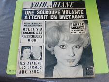 NOIR ET BLANC N°1094 - FEVRIER 1966 - FRANCE ANGLADE