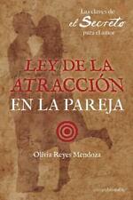 Ley de la Atraccion en la Pareja : Las Claves de el Secreto para el Amor by...