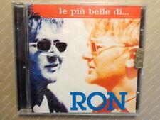 LE PIU' BELLE DI...  RON  -  CD  NUOVO E SIGILLATO