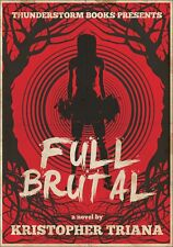 Kristopher Triana FULL BRUTAL Thunderstorm Books Signed Limited OP Black Voltage
