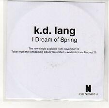 (EN620) K D Lang,  I Dream Of Spring - DJ CD