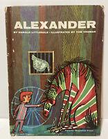 1964 Alexander by Harold Littledale Parents Magazine Press Hardcover 1st Edition