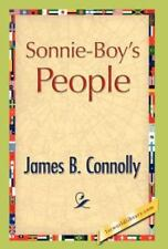 Sonnie-Boy's People: By James B Connolly