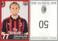 FIGURINA OFFICIAL STICKER COLLECTION MILAN COLLEZIONE 2018/19 N.50- NEW
