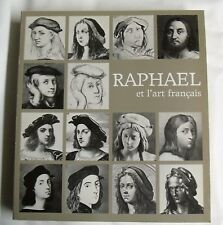 556 Raphael et l'art français - catalogue exposition 1883/84