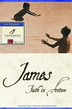 James: Faith in Action (Fisherman Bible Studyguides) by Chuck Christensen, Winni
