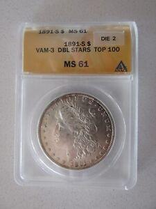 1891-S Morgan Silver Dollar graded MS61 by ANACS VAM-3 DBL Stars Top 100