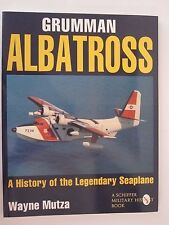 Schiffer Book: Grumman Albatross: A History of the Legendary Seaplane