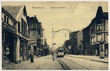 WILHELMSHAVEN Bismarck-Straße mit Staßenbahn / Tram * AK um 1915 Marine-Feldpost