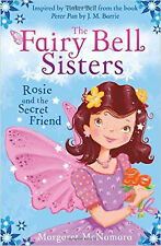 The Fairy Bell Sisters: Rosie and the Secret Friend, New, McNamara, Margaret Boo