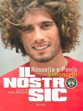 IL NOSTRO SIC   SIMONCELLI ROSSELLA - SIMONCELLI PAOLO RIZZOLI 2012