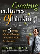 Creating Cultures of Thinking : The 8 Forces We Must Master to Truly...