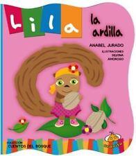 Lila la Ardilla by Anabel Jurado (2017, Hardcover)