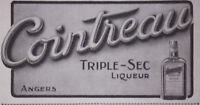 PUBLICITÉ DE PRESSE 1913 COINTREAU TRIPLE - SEC LIQUEUR ANGERS - ADVERTISING