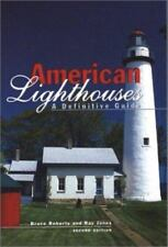 American Lighthouses, 2nd: A Definitive Guide (Lighthouse Series)