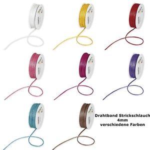 Drahtband Strickschlauch 4mm, Strickschlauch mit Draht 4mm verschiedene Farben
