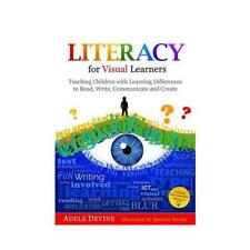 Literacy for Visual Learners by Adele Devine, Quentin Devine (illustrator)