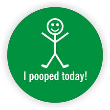 I Pooped Today Hard Hat Decal / Helmet Sticker Funny Label 50MM