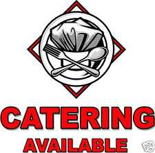 """Catering Cafe Restaurant Concession Food Truck Vinyl Decal 24"""""""
