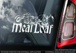Meatloaf - Car Window Sticker -  Bat out of Hell Band Hard Rock Decal Sign - V01