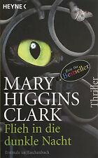 Mary Higgins Clark: Flieh in die dunkle Nacht (2011, Taschenbuch)