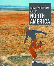 Artworld: Contemporary Art in North America : Artworld by Michael Wilson...