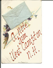 A NOTE FROM WEST CAMPTON, N.H. WITH ADD-ON ENVELOPE & NOTE 1912