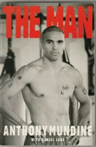 THE MAN, the autobiography of Australian world champion Anthony Mundine, 2000