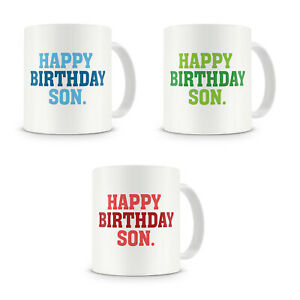 Happy Birthday Son - Son Mug Gift Present Birthday Xmas Christmas 16th 18th 20th