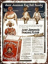 1916 AUNT JEMIMA Pancake Rag Doll Family Ad Replica Metal Sign 9x12 A591