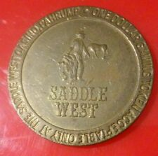 Saddle West Casino Pahrump, Nevada $1.00 Logo Slot Token Great For Collection!