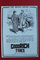 WL1e) Werbung B.F.Goodrich Co 1913 Goodrich Tyres Reifen London England UK